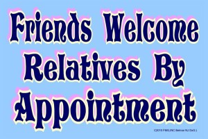 Friends_Welcome-Relatives_By_Appoint[1]